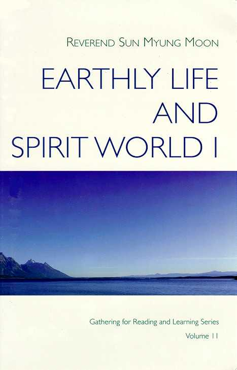 Earthly Life And Spirit World 1 Sun Myung Moon Toc