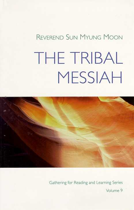 The Tribal Messiah Sun Myung Moon Toc