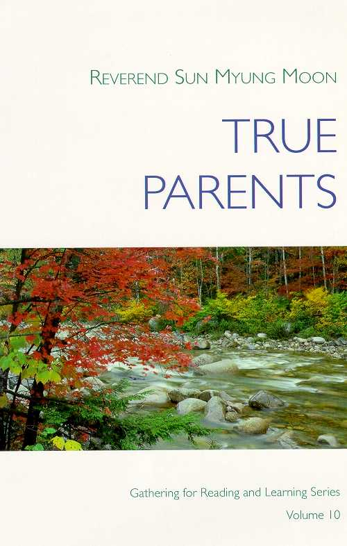 True Parents Sun Myung Moon Toc